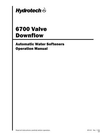 6700 Valve Downflow - Hydrotech