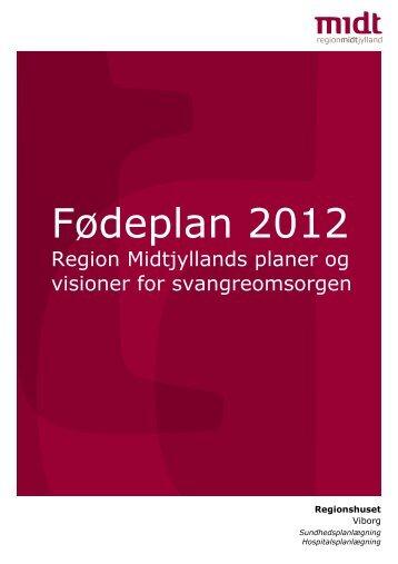 Fødeplan i høring - Region Midtjylland