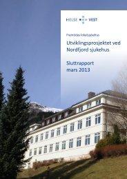 Sluttrapport for utviklingsprosjektet ved Nordfjord ... - Helse Vest