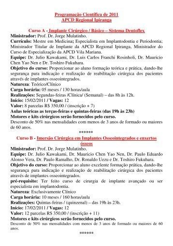 Programação Científica de 2011 APCD Regional Ipiranga Curso A ...