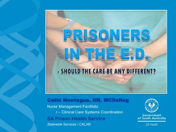 Prisoners in the ED - Should the care be any different?