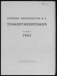 TOIMINTAKERTOMUS 1962 - Urheilumuseo