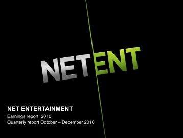 Earnings report 2010, Quarterly report October ... - Net Entertainment