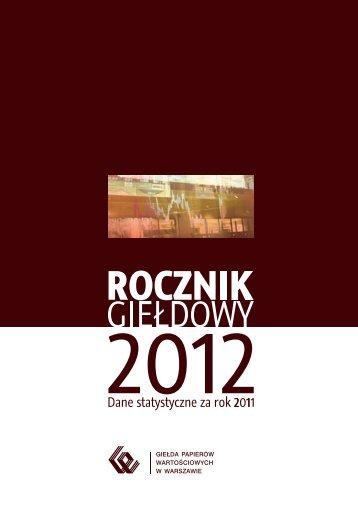 ROCZNIK GIEŁDOWY 2012 - GPW