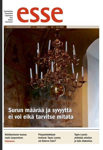 Esse 44/2011 (pdf) - Espoon seurakuntasanomat