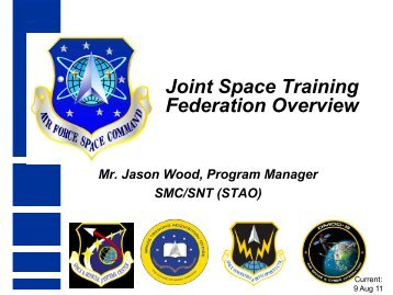 Joint Space Training Federation Overview - Air Force Agency for ...