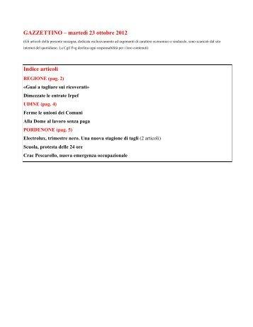 GAZZETTINO – martedì 23 ottobre 2012 Indice articoli - Cgil Fvg