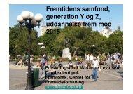 Fremtidens samfund, generation Y og Z, uddannelse frem mod 2015