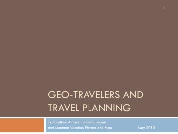 Geo-Travelers and Travel Planning - Montana Office of Tourism