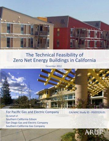 The Technical Feasibility of Zero Net Energy Buildings in ... - calmac