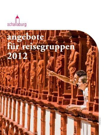 angebote für reisegruppen 2012 - Schloss Schallaburg