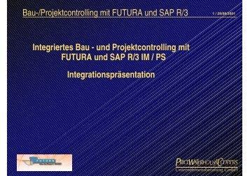 Bau-/Projektcontrolling mit FUTURA und SAP R/3 Integriertes Bau ...