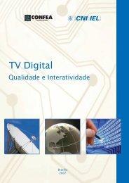 TV Digital Qualidade e Interatividade - CNI