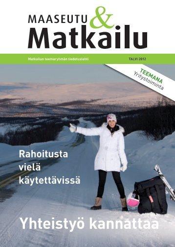 Maaseutu&Matkailu talvi2012 - Maaseutupolitiikka
