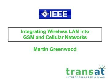 Integrating WLAN into GSM and Cellular Networks - Cvt-dallas.org