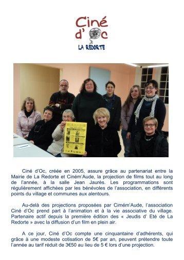 Ciné d'Oc, créée en 2005, assure grâce au partenariat ... - La Redorte