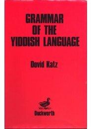 Grammar of the Yiddish Language - Dovid Katz