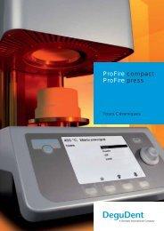 ProFire compact ProFire press - DeguDent