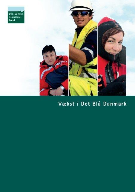 Vækst i Det Blå Danmark - Den Danske Maritime Fond