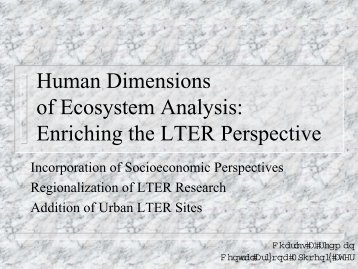 Human Dimensions of Ecosystem Analysis ... - LTER Intranet