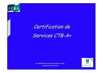 la Marque CTB-A+