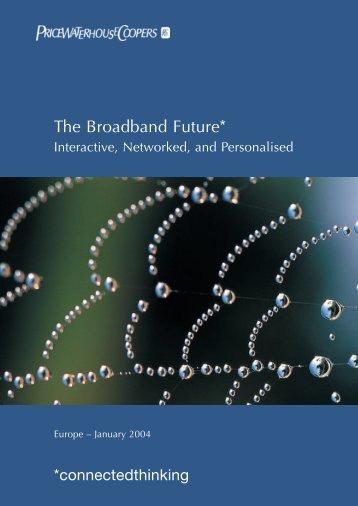The Broadband Future - Viskan.net