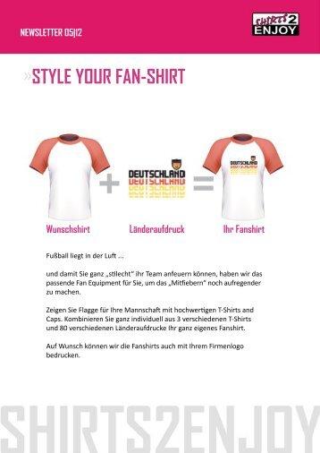 STYLE YOUR FAN-SHIRT - Shirts2Enjoy