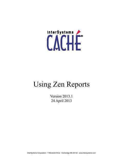 Using Zen Reports - InterSystems Documentation