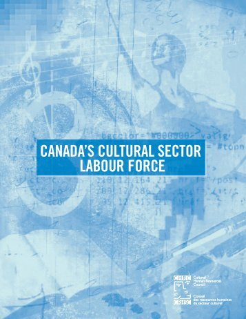 Canada's Cultural Sector Labout Force