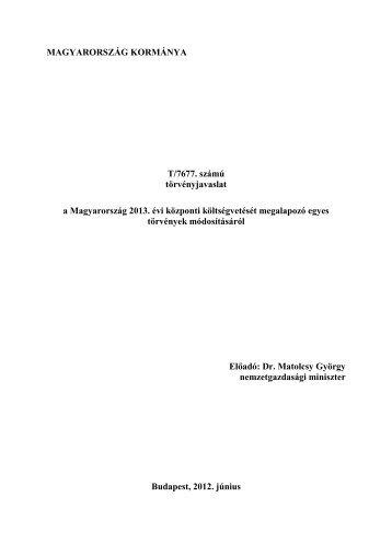A Magyarország 2013. évi központi költségvetését ... - Parlament