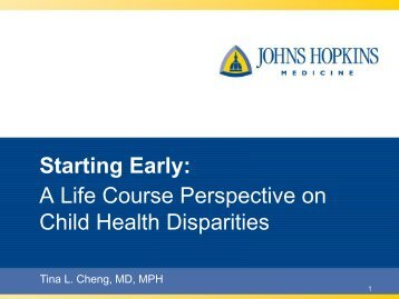 A Life Course Perspective on Child Health Disparities - Maryland ...