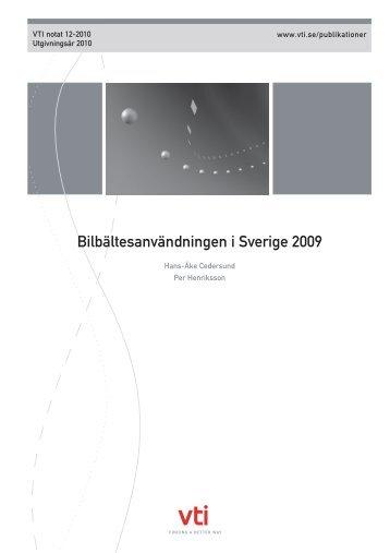 Bilbältesanvändningen i Sverige 2009 - VTI notat 12-2010