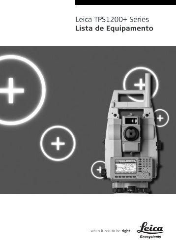 Leica TPS1200+ Series Lista de Equipamento - SERTOPO.net