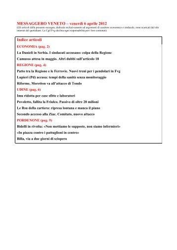 MESSAGGERO VENETO – venerdì 6 aprile 2012 Indice ... - Cgil Fvg