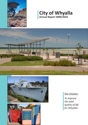 Annual Report 2009/2010 (25106 kb) - City of Whyalla - SA.Gov.au