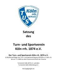 Satzung des Turn- und Sportvereins Köln[...] - TuS Köln rrh.