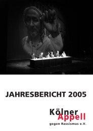Jahresbericht 2005 - Kölner Appell gegen Rassismus e.V.