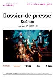 Dossier de presse / scènes / saison 2013#03 - Centre culturel suisse
