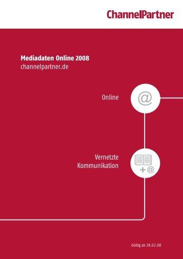 Mediadaten Online 2008 channelpartner.de Online Vernetzte ...
