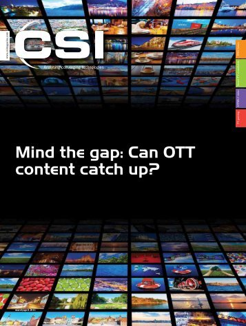Mind the gap: Can OTT content catch up? - CSI Magazine