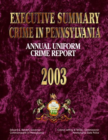 2003 Executive Summary - Pennsylvania State Police Reporting ...