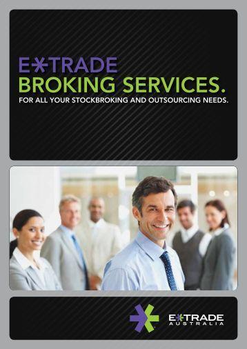 E TRADE BROKING SERVICES. - OnePath