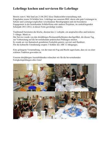 21.06.2012 Lehrlinge kochen und servieren für ... - BSZ Zschopau