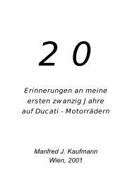 Erinnerungen an meine ersten zwanzig Jahre auf Ducati ...