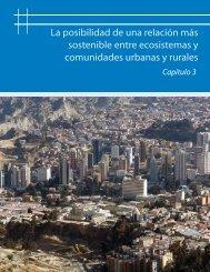La posibilidad de una relación más sostenible entre ecosistemas y ...