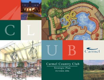 Please click here to see our Strategic Plan - Carmel Country Club