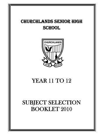 YEAR 11 TO 12 SUBJECT SELECTION BOOKLET 2010