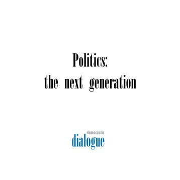Politics: the next generation - Cain - University of Ulster