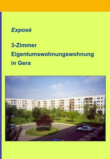 Exposé 3-Zimmer Eigentumswohnungswohnung in Gera - Immobilien