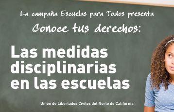 Las medidas disciplinarias en las escuelas - ACLU of Northern ...